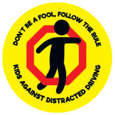 Don't Be A Fool, Follow The Rule - Kids Against Distracted Driving